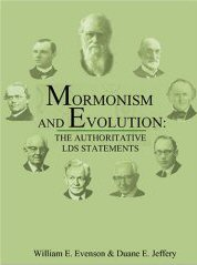 Mormonism and Evolution: The Authoritative Statements